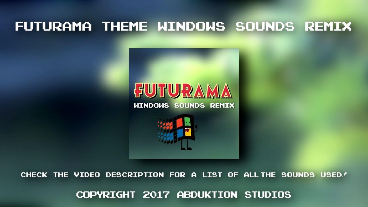 Futurama Theme Song - Windows Sounds Remix   Futurama tytuł tematu -  okładka dźwięki systemu Windows