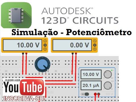 Tutorial 123D Circuits - Simulação Potenciômetro - Autodesk 123D