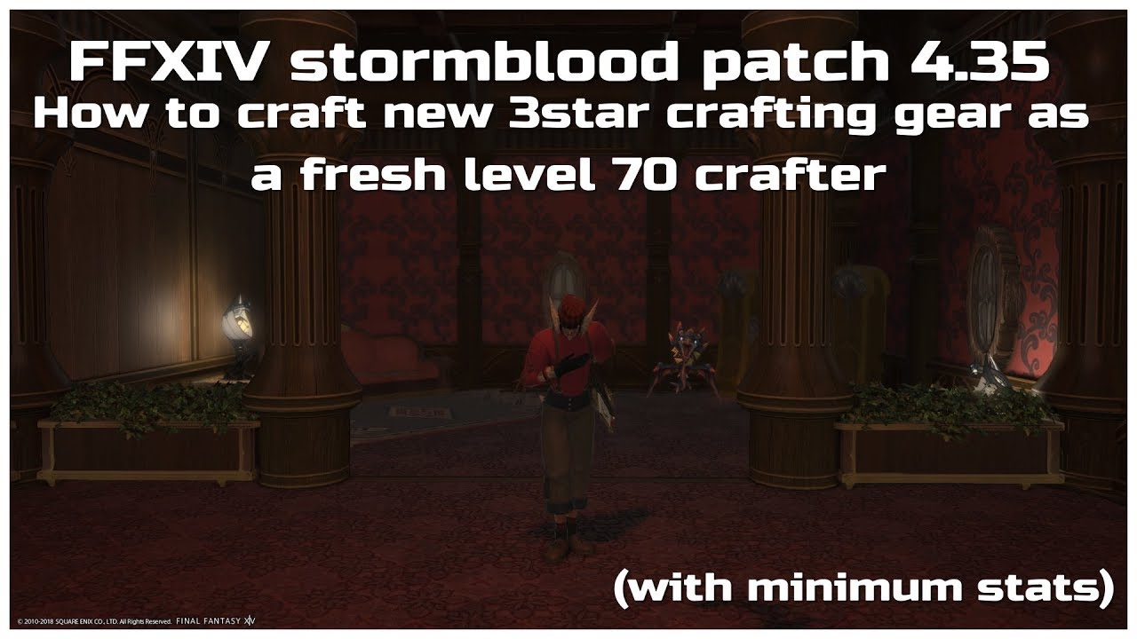 FFXIV stormblood patch 4 35 How to craft new 3star crafting gear HQ
