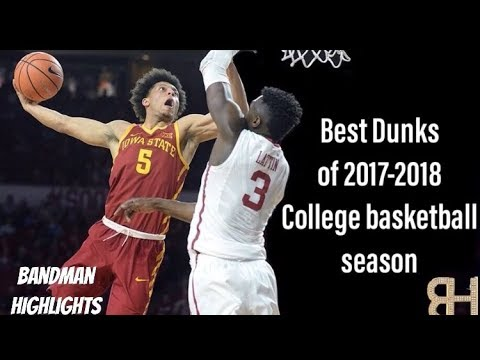 Best College Dunks of 2017-2018 College Basketball Season
