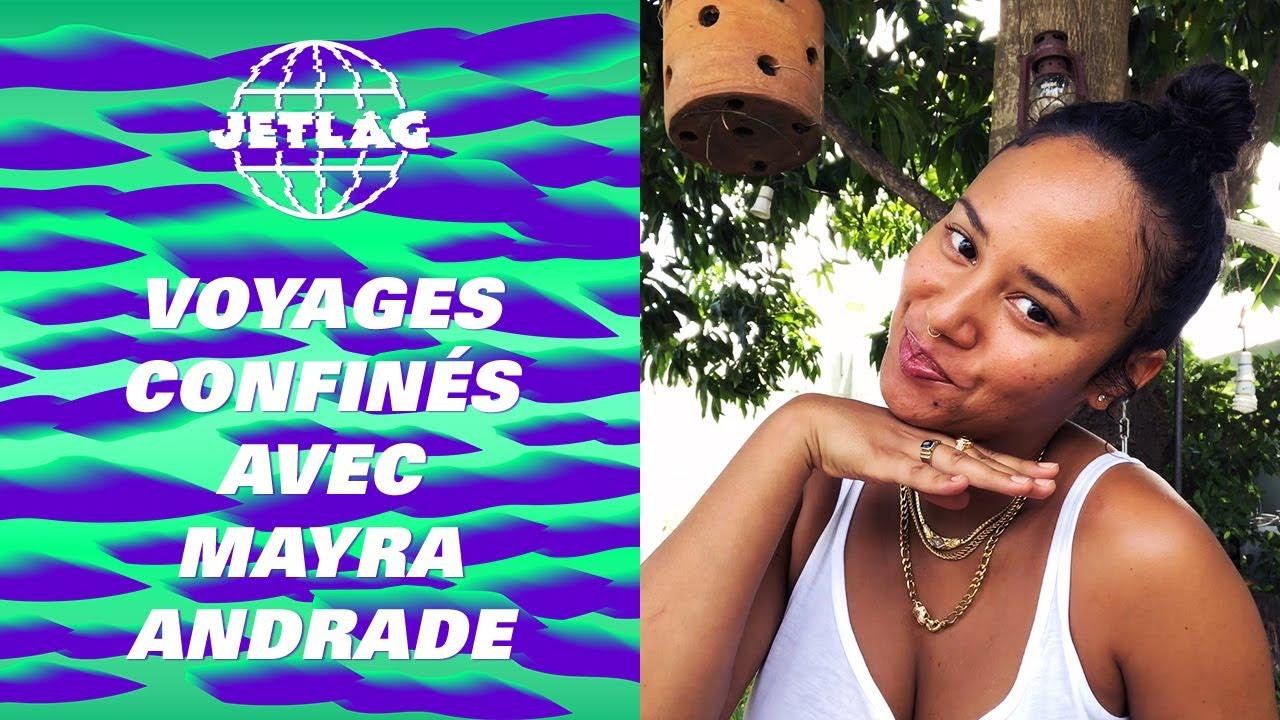 Voyages Confinés #6 avec Mayra Andrade : Cap-Vert, Ghana, Nigéria et Afrique du Sud - JetLag