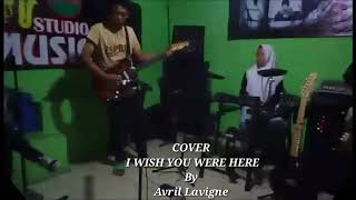 I Wish You Were Here   Cover By Cakrawala