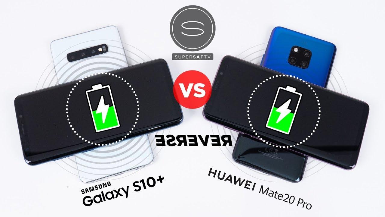 Galaxy S10+ vs Huawei Mate 20 Pro - Wireless PowerShare vs Reverse Wireless  Charging
