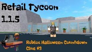 Roblox Halloween Countdown Clue #3-Retail Tycoon