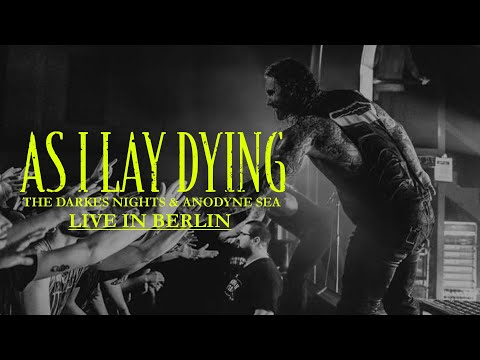 """AS I LAY DYING - """"Anodyne Sea"""" & """"The Darkest Nights"""" live in Berlin  [CORE COMMUNITY ON TOUR]"""