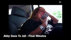 ABBY GOING TO JAIL