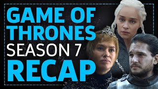 Game Of Thrones Full Season 7 Recap: Everything You Need To Know For Season 8