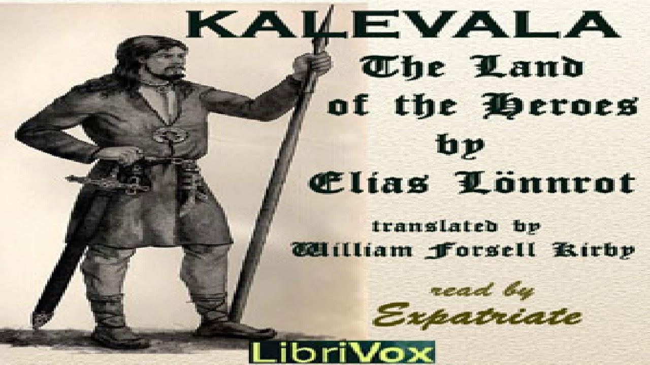 Kalevala, The Land of the Heroes (Kirby translation) | Elias Lönnrot |  Sagas | Sound Book | 9/9