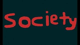 Society- An original