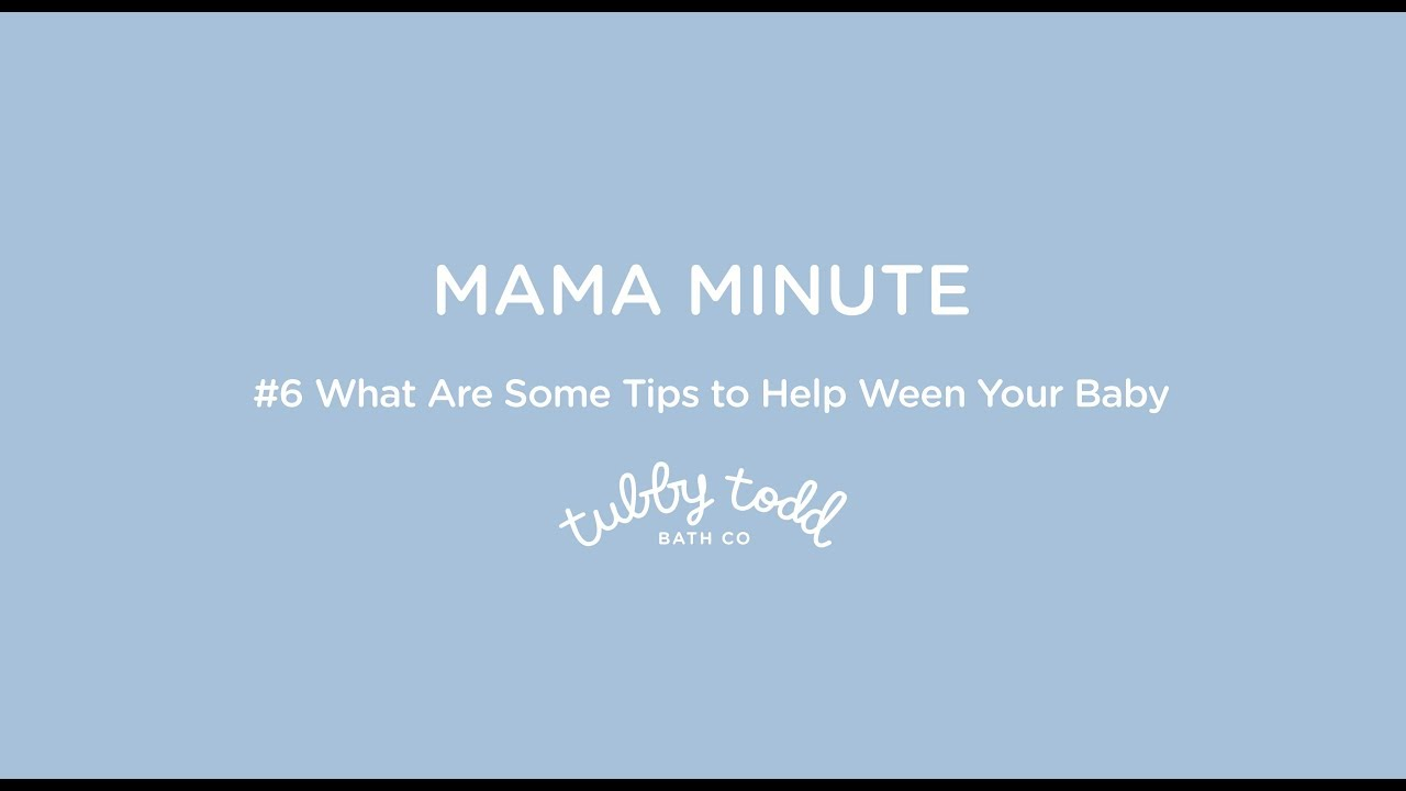 What are Some Tips to Help Ween Your Baby   Mama Minute - YouTube