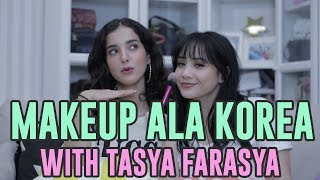 Make Up Ala Korea With Tasya Farasya #NAGITASCORNER