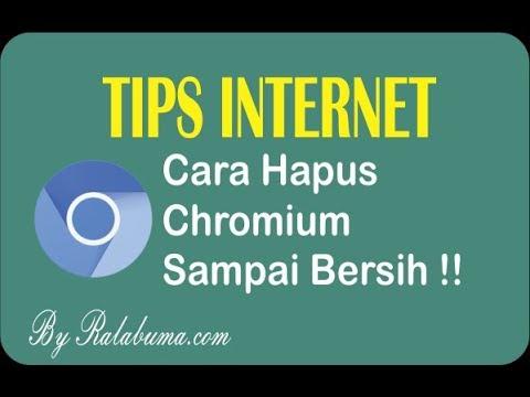 cara-hapus-chromium-browser-sampai-bersih-total