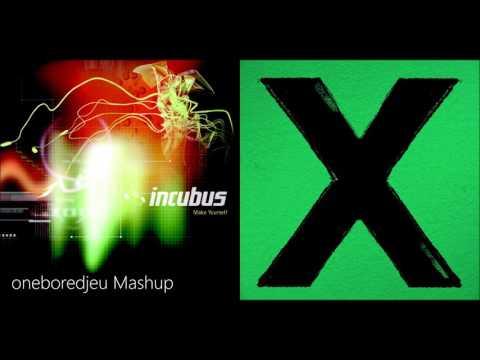 Don't Drive - Incubus vs. Ed Sheeran (Mashup)