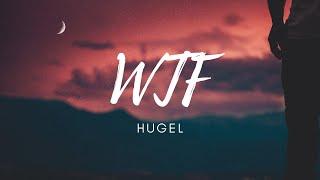Download HUGEL feat. Amber van Day - WTF (Lyrics )