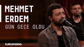 Mehmet Erdem - Gün Gece Oldu @Akustikhane #sesiniaç