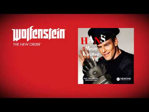 Wolfenstein: The New Order (Soundtrack)  - Hans - Mein kleiner VW