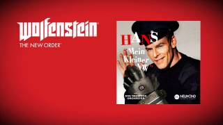 Wolfenstein: The New Order (Soundtrack)  - Hans - Mein klein...