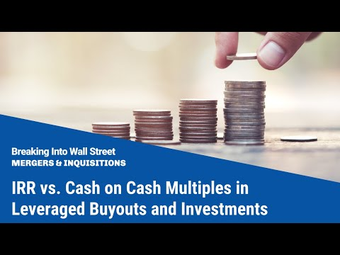 irr vs cash on cash multiples in leveraged buyouts and