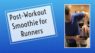 Post-workout smoothie for Runners