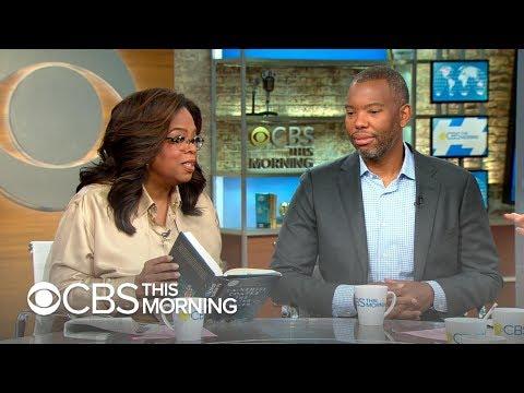 "Oprah Winfrey talks Book Club pick with Ta-Nehisi Coates, ""The Water Dancer"""