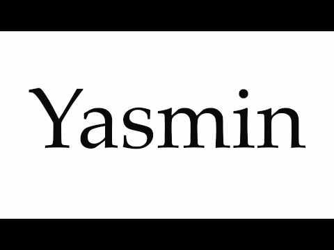 How to Pronounce Yasmin