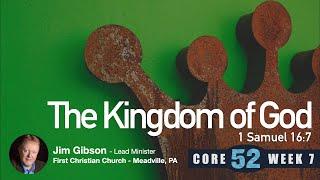 Core 52 -7- The Kingdom of God