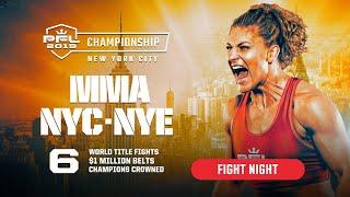 PFL Championship New Year's Eve on ESPN2   7p ET   2019 - Fight Night