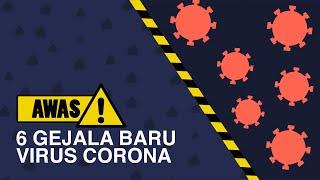 [INFOGRAFIS] Awas! 6 Gejala Baru Virus Corona