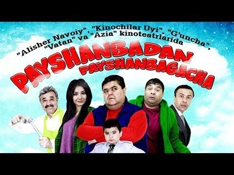 Payshanbadan Payshanbagacha (o'zbek Film) | Пайшанбадан пайшанбагача (узбекфильм)