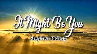 Download lagu It Might Be You - KARAOKE VERSION - As popularized by Stephen Bishop