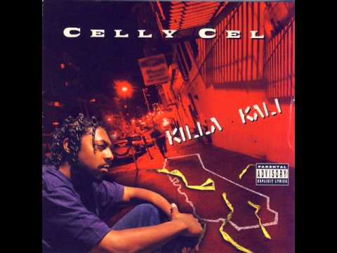 Can't Tell Me Shit - Celly Cel [ Killa Kali ] --((HQ))--