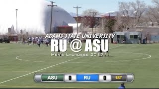 Adams State Men's Lacrosse Highlights (Rockhurst University) 2017