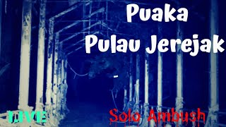 'LIVE' Misteri Puaka Pulau Jerejak