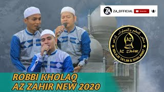 Download Lagu ROBBI KHOLAQ - AZ ZAHIR TERBARU 2020 - BIKIN MERINDING 😇 mp3