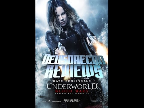 Underworld: blood Wars - Deusdaecon Reviews