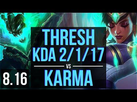 THRESH vs KARMA (SUPPORT) ~ KDA 2/1/17, 700+ games ~ Korea Master ~ Patch 8.16