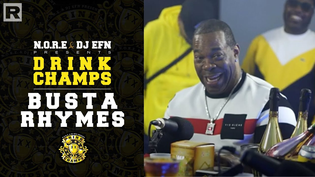 Busta Rhymes on Drink Champs
