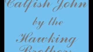 Catfish John by the Hawking Brothers