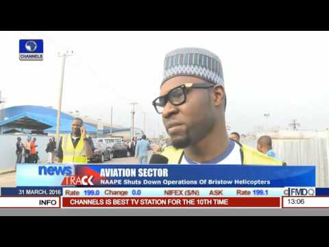 Pilots, Engineers Shut Down Bristow Helicopters Operations