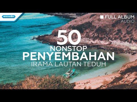 50 Nonstop Penyembahan Irama Lautan Teduh - Hosana Singers (Audio full album)