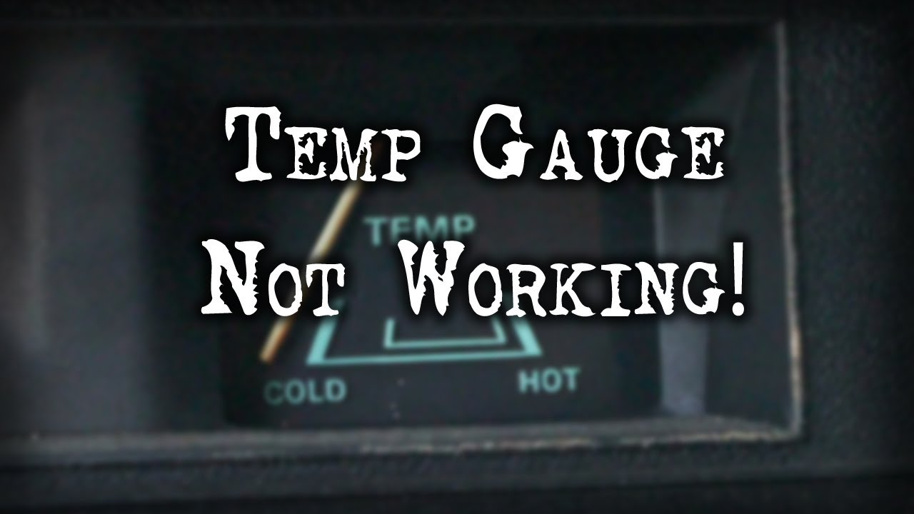 medium resolution of tech tip temperature gauge not working