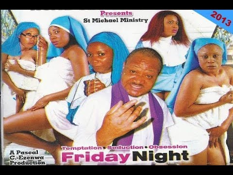 Friday Night 1 - Nigerian Nollywood Movies