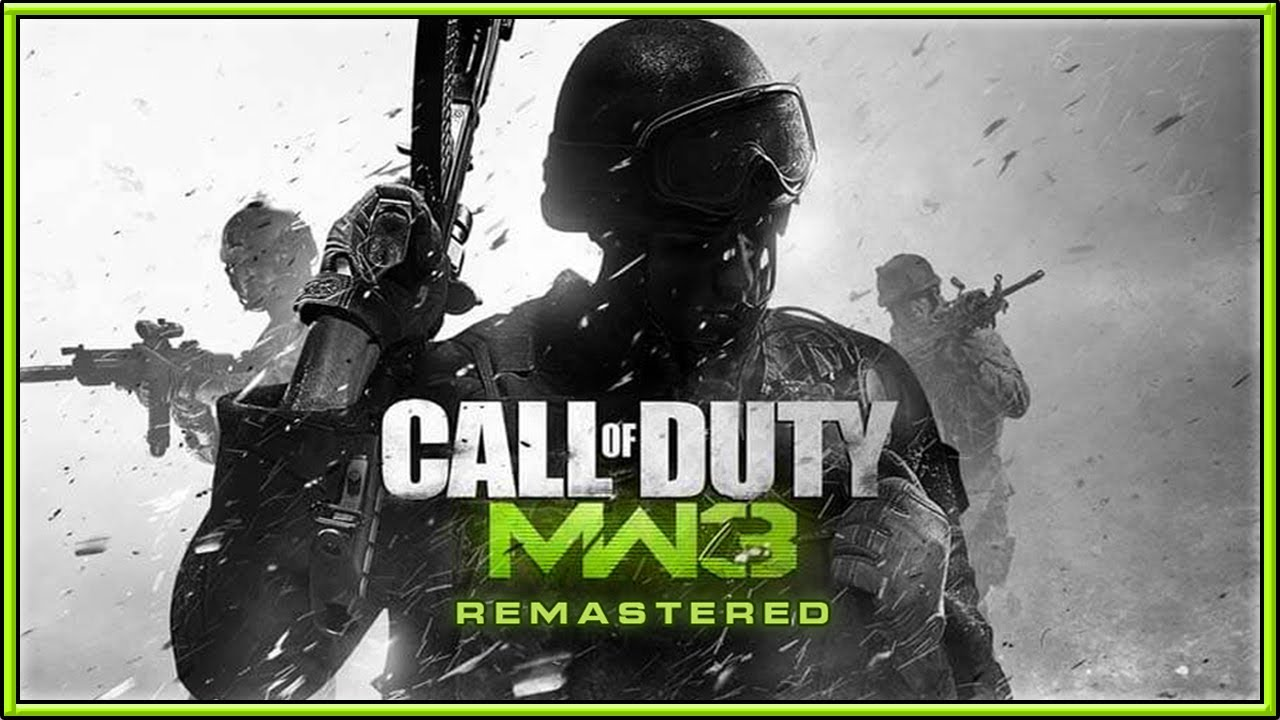 Modern Warfare 3 Remastered Coming Soon In 2020 3 Reasons Why Mw3 Remastered Will Happen Youtube