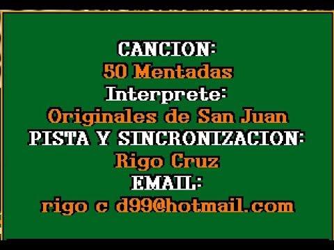 50 Mentadas - Los Originales de San Juan - KARAOKE COMPLETO