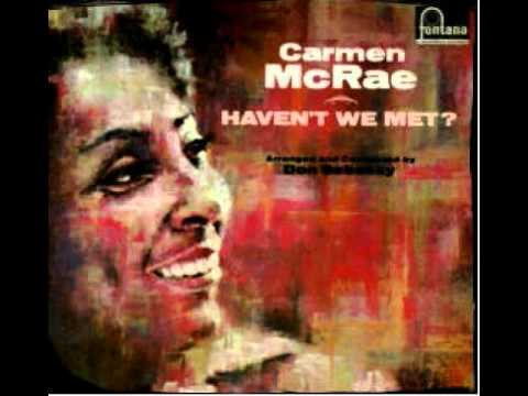 Carmen McRae - Haven't We Met ? 1964 HQ
