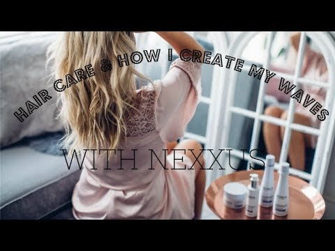 HAIR CARE & HOW I CREATE MY WAVES | NEXXUS UK | AD | IAM CHOUQUETTE