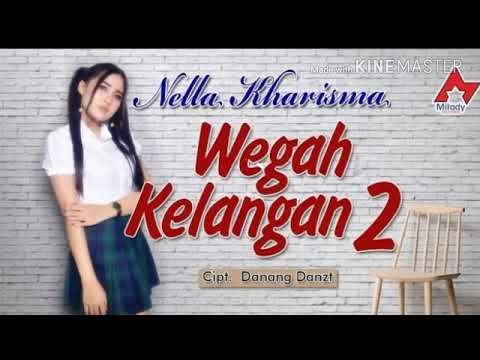 Download  wegah kelangan 2 - Nella Kharisma cover Mp4 baru