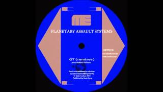 Planetary Assault Systems - GT (P.A.S. Drone Sector Remix)