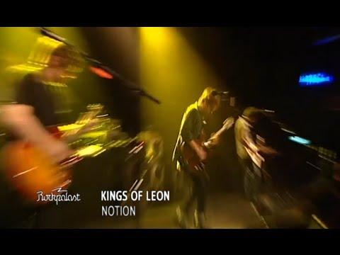 Kings of Leon - Notion (Rockpalast 2009)