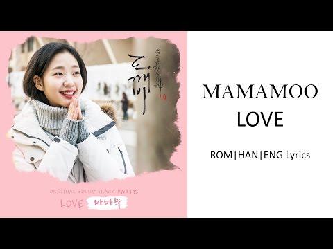 MAMAMOO - LOVE [HAN ROM ENG Lyrics]